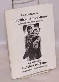 image of Notches on time (instead of reminiscences) / Zarubki na vremeni (vmesto vospominaniÄ)