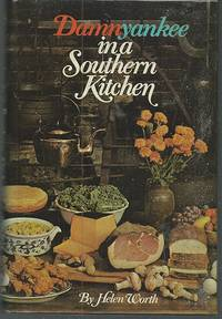 DAMNYANKEE IN A SOUTHERN KITCHEN A Revival Feast