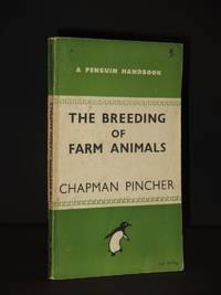 The Breeding of Farm Animals: (Penguin Handbook No. PH10)
