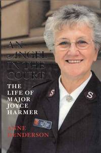 An Angel in the Court: The Life of Major Joyce Harmer