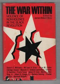 The War Within: Violence or Nonviolence in the Black Revolution