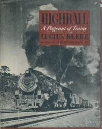 image of HIGHBALL: A PAGEANT OF TRAINS