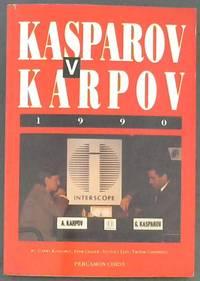 image of Kasparov Vs. Karpov, 1990 (Cadogan Chess Books)