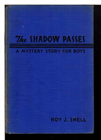 THE SHADOW PASSES: A Mystery Story for Boys #21.