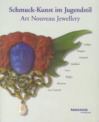 Schmuck-Kunst im Jugendstil / Art Nouveau Jewellery. (Hrsg. vom Schmuckmuseum Pforzheim, unter Mitarbeit von Heide Nies u. Cornelie Holzach).