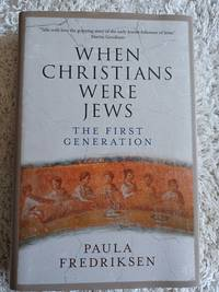 image of When Christians Were Jews - The First Generation