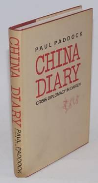 China Diary; Crisis Diplomacy in Dairen