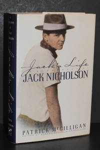 Jack's Life; A Biography of Jack Nicholson