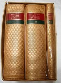 VIAGGIO IN ITALIA; Lettere Familiari (Three Volumes)