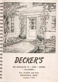 DECKER'S:  WE SPECIALIZE IN SASH, DOORS, MILLWORK
