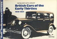 British Cars of the Early Thirties 1930 -1934 (Olyslager Auto Library)