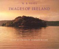 W B Yeats: Images Of Ireland