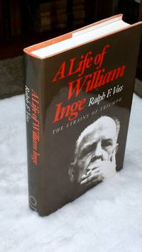 image of A Life of William Inge: The Strains of Triumph