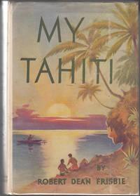 My Tahiti (SIGNED by William S. Hart)