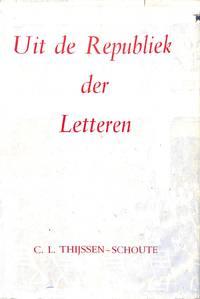 Uit de Republiek der Letteren. 11 Studiën op het gebied der  ideeëngeschiedenis van de Gouden Eeuw.