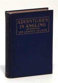 Adventures in Angling: A Book of Salt Water Fishing