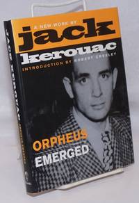image of Orpheus Emerged a new work by Jack Kerouac