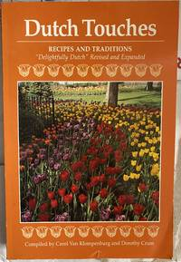 Dutch Touches: Recipes and Traditions