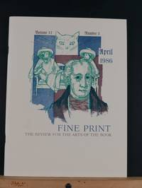 image of Fine Print: A Review for the Arts of the Book, April 1986