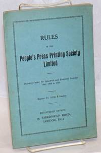 Rules of the People\'s Press Printing Society Limited. Registered under the Industrial and Provident Societies Acts, 1893 to 1928