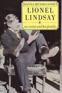 image of Lionel Lindsay. An Artist and His Family