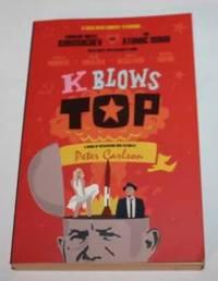 K Blows Top