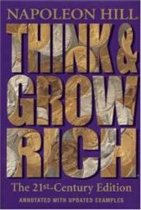 image of Think and Grow Rich: The 21st-Century Edition: Revised and Updated