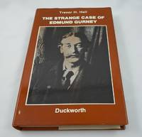 The Strange Case of Edmund Gurney