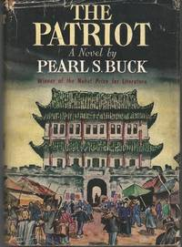 THE PATRIOT. Signed by Pearl S. Buck