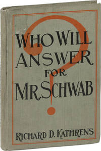 Who Will Answer for Mr. Schwab