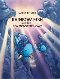 Rainbow Fish and the Seamonster's Cave