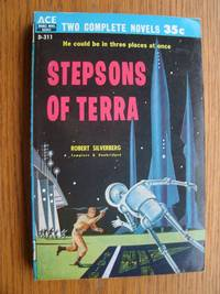 Stepsons of Terra / A Man Called Destiny # D-311 by  Robert / Lan Wright Silverberg - Paperback - First edition first printing - 1958 - from Scene of the Crime Books, IOBA (SKU: biblio10906)