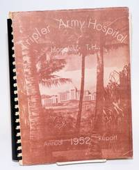 Tripler Army Hospital. Annual report, 1952