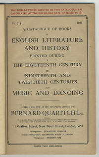 A catalogue of books of English literature and history printed during I. the eighteenth century II. nineteenth and twentieth centuries. Also music and dancing.