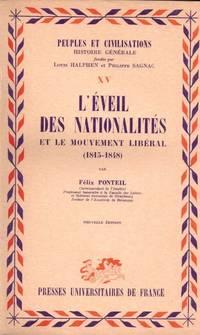 L'éveil des nationalités et le mouvement libéral (1818-1848)