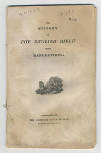The history of the English Bible with reflections.