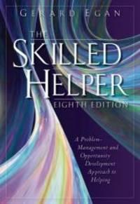 image of The Skilled Helper: A Problem Management and Opportunity Development Approach to Helping