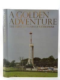 A GOLDEN ADVENTURE