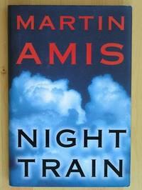 NIGHT TRAIN: A Novel