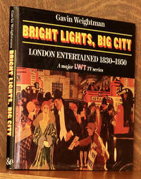 image of BRIGHT LIGHTS, BIG CITY - LONDON ENTERTAINMENT 1830-1950