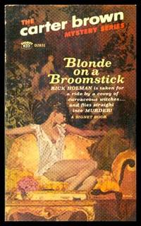 BLONDE ON A BROOKSTICK - A Rick Holman Adventure