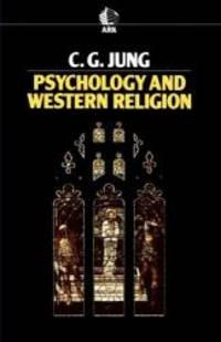 Psychology and Western Religion (Ark Paperbacks)