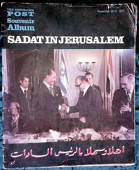 The Jerusalem Post Souvenir Album: Sadat In Jerusalem, November 19-21, 1977