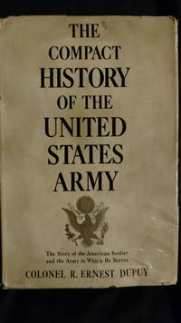 THE COMPACT HISTORY OF THE UNITED STATES ARMY