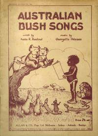 Australian Bush Songs by  Georgette [OUTHWAITE] PETERSON - First Thus - 1937 - from Rare Illustrated Books (SKU: 1636)