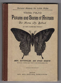 Young Folks' Pictures and Stories of Animals: Bees, Butterflies, and Other Insects