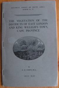 The Vegetation of the Districts of East London and King William's Town, Cape Province