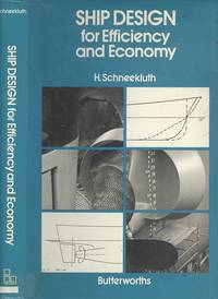 Ship Design for Efficiency and Economy (Marine engineering)