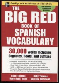 The Big Red Book of Spanish Vocabulary ;  30,000 Words Including Cognates,  Roots, and Suffixes    30,000 Words Including Cognates, Roots, and Suffixes