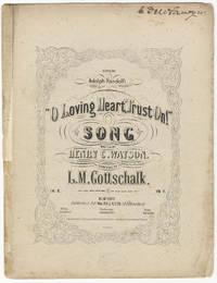 [D-106]. O Loving Heart, Trust On! Song written by Henry C. Watson ... In F.